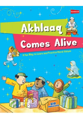 Akhlaaq Comes Alive (GOODWORD)