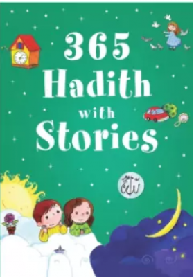 365 Hadith With Stories (HARDCOVER)