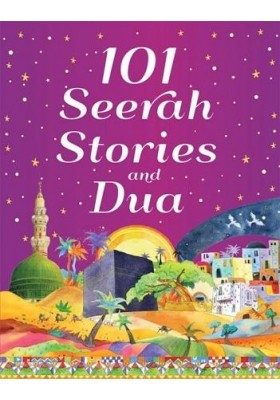 101 Seerah Stories and Dua (HARDCOVER/SOFTCOVER)